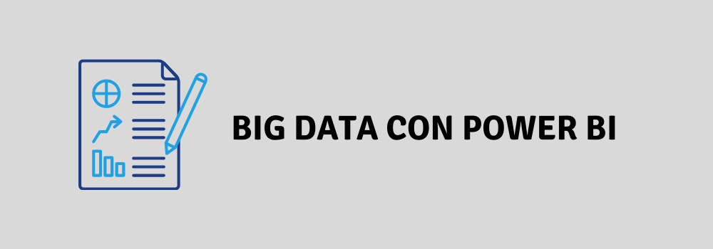 Big Data con Power Bi